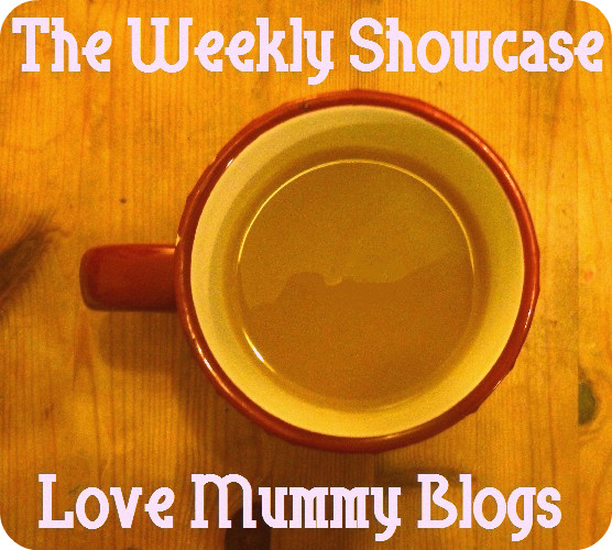 Love Mummy Blogs Weekly Showcase
